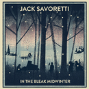In The Bleak Midwinter/Jack Savoretti