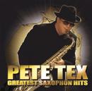Greatest Saxophon Hits/Pete Tex