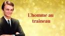 L'homme au traîneau/Claude François
