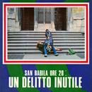 San Babila ore 20: Un delitto inutile (Original Motion Picture Soundtrack)/Ennio Morricone