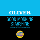 Good Morning Starshine (Live On The Ed Sullivan Show, January 4, 1970)/Oliver