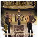 Die schönsten deutschen Armeemärsche/Gebirgsmusikkorps Garmisch-Partenkirchen