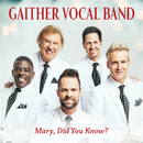 Mary, Did You Know? (Live)/Gaither Vocal Band