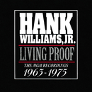 Living Proof: The MGM Recordings 1963 - 1975/Hank Williams Jr.