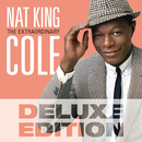 The Extraordinary (Deluxe Edition)/Nat King Cole
