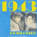 1943: Un incontro (Original Motion Picture Soundtrack)/Ennio Morricone