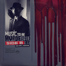 Music To Be Murdered By - Side B (Deluxe Edition)/Eminem