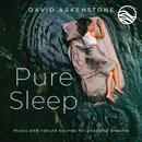 Pure Sleep: Music And Nature Sounds For Peaceful Dreams/David Arkenstone