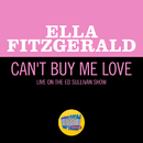 Can't Buy Me Love (Live On The Ed Sullivan Show, April 28, 1968)/Ella Fitzgerald
