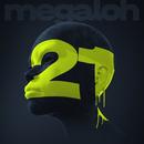 21/MEGALOH