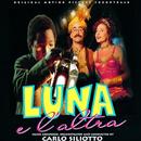 Luna e l'altra (Original Motion Picture Soundtrack)/Carlo Siliotto