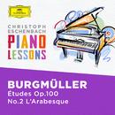 Burgmüller: 25 Études faciles et progressives, Op.100: 2. L'Arabesque. Allegro scherzando/Christoph Eschenbach