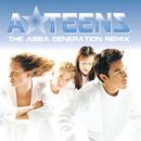 The Abba Generation (Remix)/A*Teens