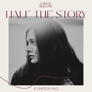 Half The Story (Chapter One)/Emelie Hollow