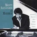 The Maybeck Recital Series, Vol. 40/Monty Alexander