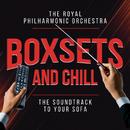Boxsets and Chill/Royal Philharmonic Orchestra