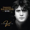 L'album de sa vie/Daniel Balavoine