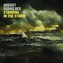 Standing In The Storm/August Burns Red