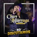 No Discutamos/Chuy Lizárraga y Su Banda Tierra Sinaloense
