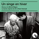 Un singe en hiver (Bande originale du film)/Michel Magne