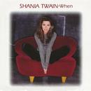 When/Shania Twain