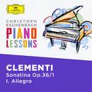 Clementi: Sonatina in C Major, Op. 36 No. 1: I. Allegro/Christoph Eschenbach