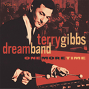 One More Time, Vol. 6 (Live At The Seville and Sundown, Hollywood, CA / March And November, 1959)/Terry Gibbs