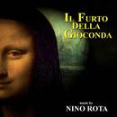 Il furto della Gioconda (Original Motion Picture Soundtrack)/Nino Rota