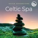 Celtic Spa/David Arkenstone
