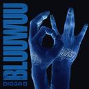 Bluuwuu/Digga D