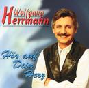 Hör auf Dein Herz/Wolfgang Herrmann