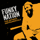 Funky Nation: The Detroit Instrumentals/Marvin Gaye