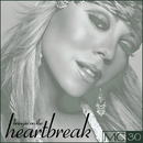 Bringin' On The Heartbreak - EP/マライア・キャリー