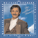 / Der weißblaue Himmel/Wolfgang Herrmann
