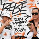 Bebé (feat. Boza)/Joey Montana