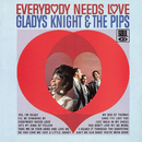 Everybody Needs Love/Gladys Knight & The Pips