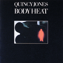 Body Heat/Quincy Jones