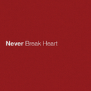 Never Break Heart/Eric Church