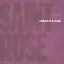 Saint Rose/Julian Lage