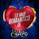 Lo Más Romántico De/El Chapo