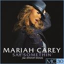 Say Somethin' - EP/Mariah Carey