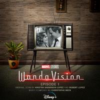 WandaVision: Episode 1 (Original Soundtrack)