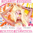Pink Friday ... Roman Reloaded (Deluxe Edition)/Nicki Minaj
