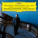 Bruckner: Symphonies Nos. 2 & 8 / Wagner: Meistersinger Prelude/Gewandhausorchester Leipzig, Andris Nelsons