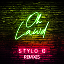 Oh Lawd (Friend Within Edit)/Stylo G