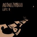 Lote B/António Zambujo