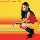 Gotta Tell You/Samantha Mumba
