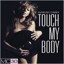 Touch My Body - EP/Mariah Carey