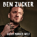 Guten Morgen Welt/Ben Zucker