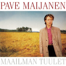 Maailman Tuulet/Pave Maijanen